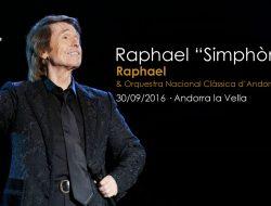 Raphael Sinfónico en Andorra
