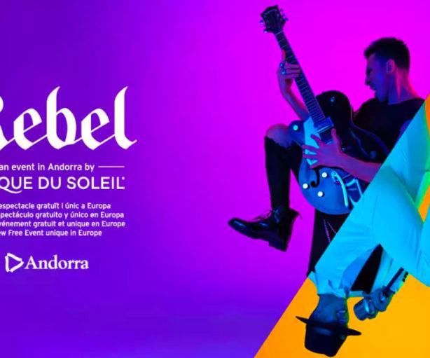 Circo del Sol en Andorra - 2019 - REBEL